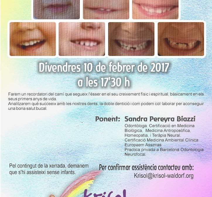 Les nostres dents al primer septenni. Xerrada 10 de Febrer a les 17:30