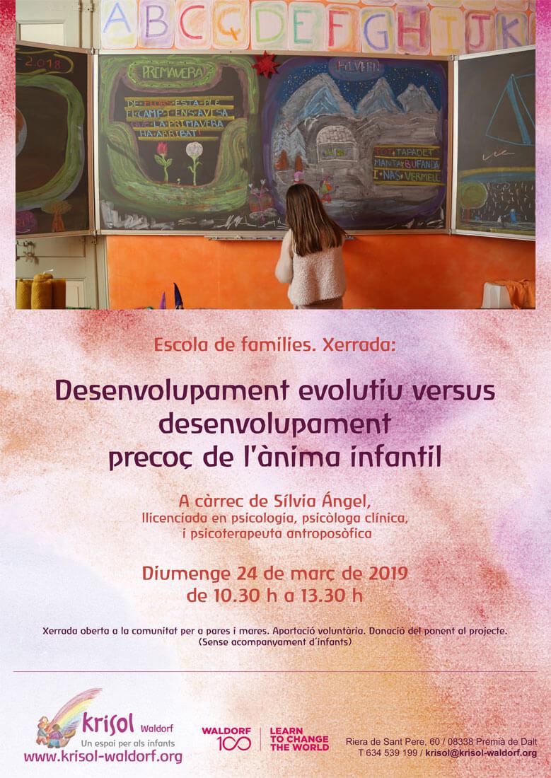 Desenvolupament evolutiu versus  desenvolupament precoç de  l'ànima infantil